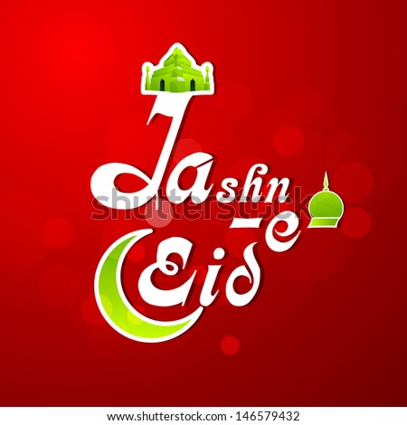 Jashn-e-Eid (Celebration of festival Eid) text on shiny red background.