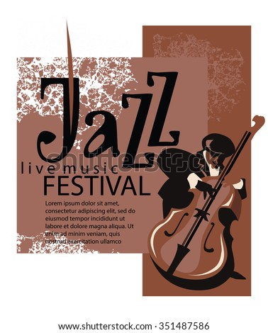 Jazz poster concept. Man playing contrabass. Jazz inscription. Use for jazz festival poster, jass club, live music cafe and web design. Easy editable elements. Isolated on white background. - stock vector