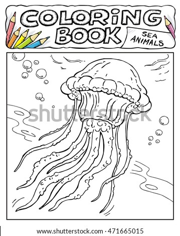Jellyfish Coloring Book Pages SEA ANIMALS Stock Vector 471665015
