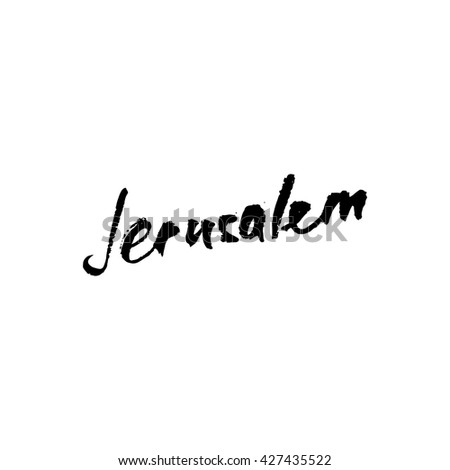 Jerusalem greetings hand lettering. Calligraphy - stock vector