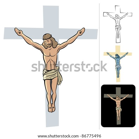 Jesus: Illustration of the crucified Jesus. 3 additional versions. No transparency and gradients used. - stock vector