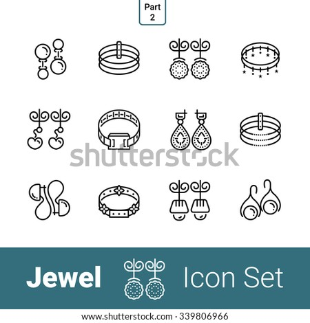 Jewel outline thin modern stylish icon set of 12 icons. Part 2 - earrings and bracelets . EPS 10.