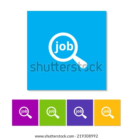 Job search concept. Text with magnifying glass. Flat icon design. Orange, purple, magenta, violet, yellow, green and blue color buttons - stock vector