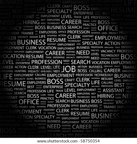JOB. Word collage on black background. Illustration with different association terms.