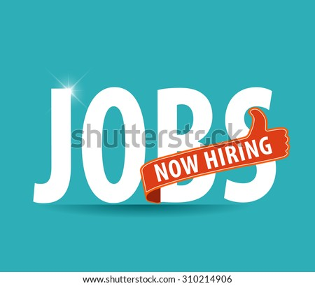 jobs opening now Hiring blue thumbs up advertising job offer and sign with the words Now Hiring isolated, Now Hiring Sign on bright background - stock vector