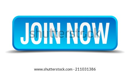 Join now blue 3d realistic square isolated button - stock vector