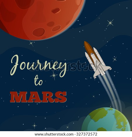 Journey to  Mars. Vector illustration - stock vector