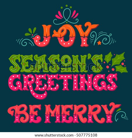 Joy seasons greetings be merry collection stock vector 507775108 seasons greetings be merry collection of hand drawn winter holiday sayings m4hsunfo