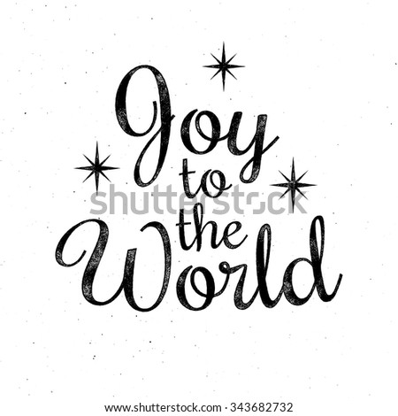Joy to the World - Christmas retro lettering, greeting card template. Vector ink stamp effect, grunge background. - stock vector