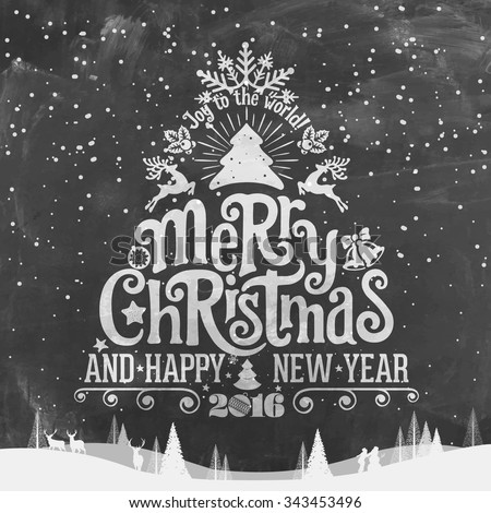 Joy To The World, Wishing You A Merry Christmas And Happy New Year Background On Chalkboard - stock vector
