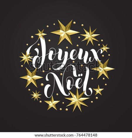 Joyeux noel french merry christmas holiday stock vector 764478148 joyeux noel french merry christmas holiday golden decoration calligraphy font for greeting card or invitation stopboris Gallery