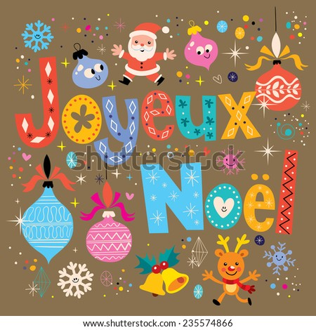 Joyeux Noel - Merry Christmas in French greeting card - stock vector