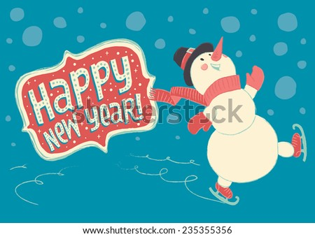 "Joyful snowman skating on ice and wishes ""Happy New Year!"" - stock vector"