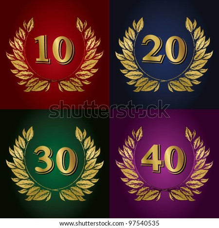 Jubilee, golden laurel wreath 10 years, 20 years, 30 years, 40 years - stock vector