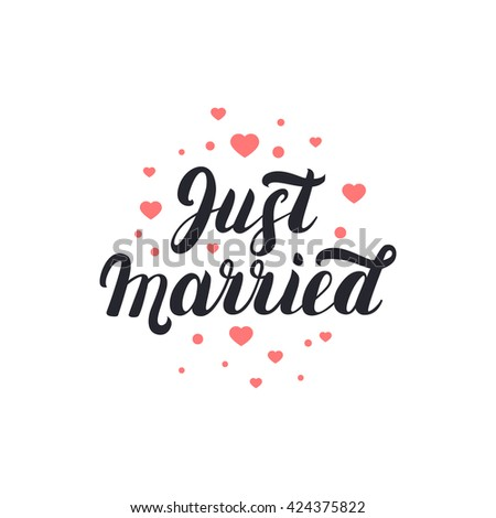 Just married hand lettering with hearts background for wedding cards and invitation. Vector illustration. - stock vector