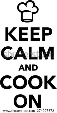 keep calm cook on stock vector 274007672 shutterstock rh shutterstock com keep calm logo maker