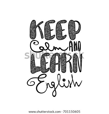 keep calm and learn english handwritten lettering comic motivation phrase printable text poster