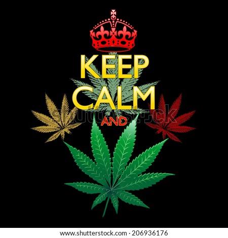 Keep Calm and Marijuana Leaf on Black - stock vector