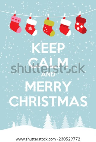 Keep calm and merry christmas - stock vector