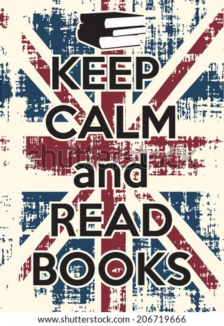 keep calm and read books, illustration in vector format