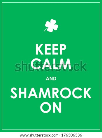 Keep calm and shamrock on - vector background - stock vector