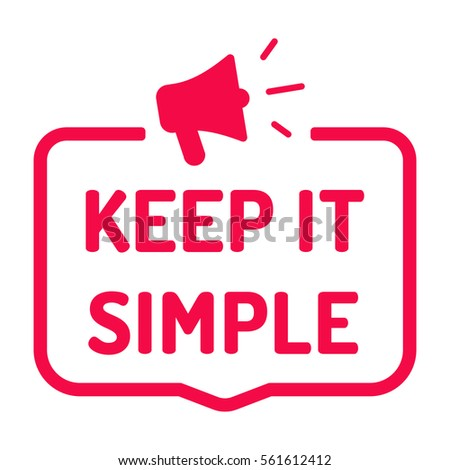 Keep It Simple Stock Images, Royalty-Free Images & Vectors ...