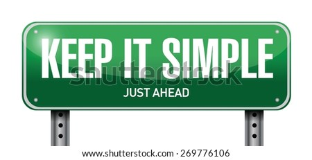 keep it simple street sign illustration design over white - stock vector