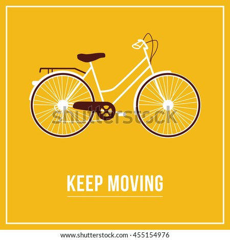 Keep Moving. Design poster with bicycle. - stock vector