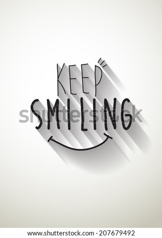 keep smiling typo vector, EPS 10 - stock vector