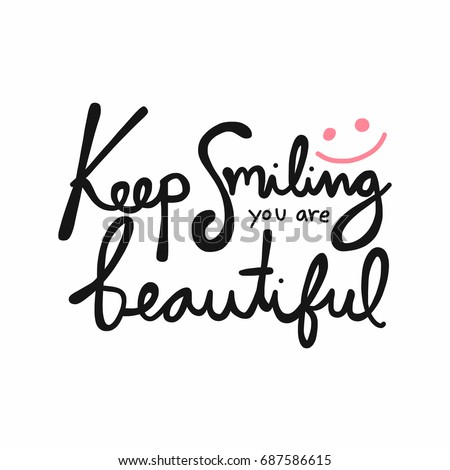 keep smiling you beautiful word vector stock vector