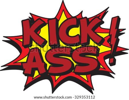 kick ass - stock vector
