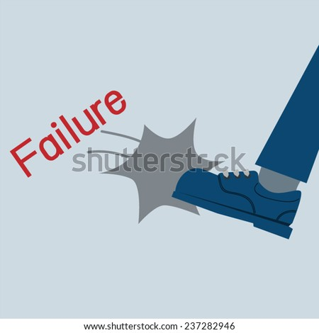 kicking failure text - business concept - stock vector