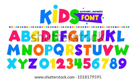 Kids Font In The Cartoon Style Alphabet And Numbers Set Of Multicolored Bright Letters