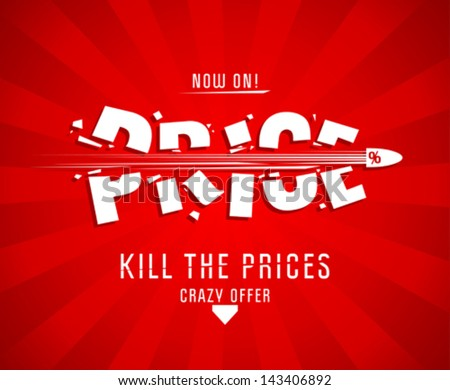 Kill the prices design template with bullet - stock vector