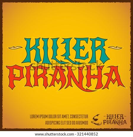Killer Piranha - Lettering vector emblem - label design  - stock vector