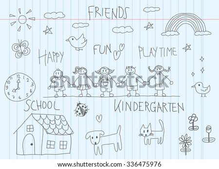 Kindergarten children doodle drawing of a friend and kid imagination environment such as animal house flower and rainbow in cartoon style in school notebook paper background with handwriting (vector)  - stock vector