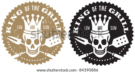 King of the Grill Barbecue Logo Fun barbecue image with crowned skull over crossed barbecue utensils. Includes grunge/stamp/stencil version and clean version. - stock vector