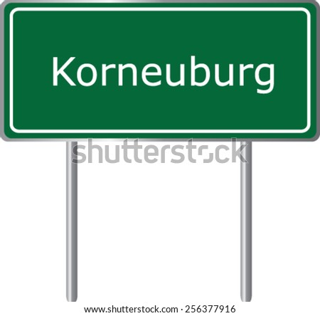Korneuburg, Austria, road sign green vector illustration, road table - stock vector