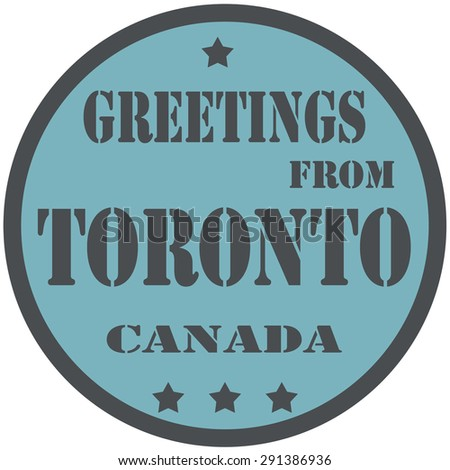 Label with text Greetings From Toronto-Canada,vector illustration - stock vector