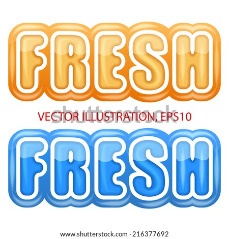 label with the letters fresh. Bright premium quality design. Editable Vector Illustration isolated on white background. - stock vector