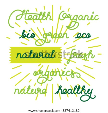 Labels set for natural products, foods, organics. Lettering vector illustration - stock vector