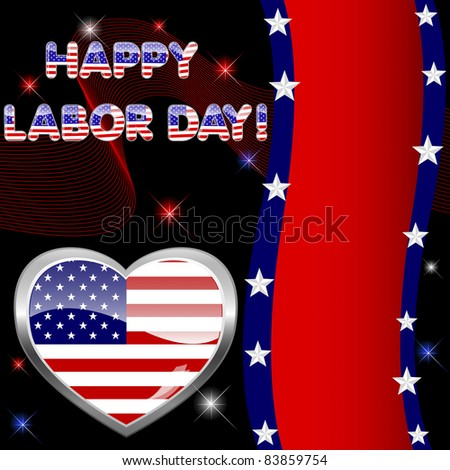 Labor Day background with banner and button-heart. 10EPS. Vector.