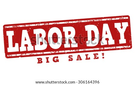 Labor day big sale grunge rubber stamp on white background, vector illustration - stock vector