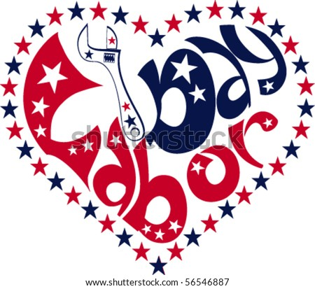 Labor Day lettering in the heart frame - stock vector