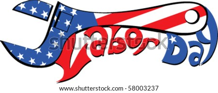 Labor Day lettering with wrench. No fonts were used - stock vector