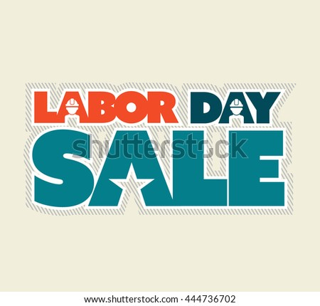 Labor Day Sale, grouped for easy editing. Vector illustration.