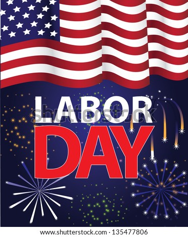 Labor Day Template. EPS 8 vector, grouped for easy editing. No open shapes or paths. - stock vector