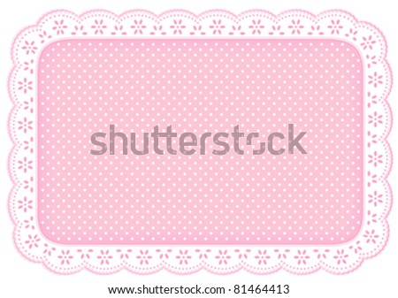 Lace Place Mat, white eyelet doily frame. Decorative polka dots on pastel pink background for home decor, table setting, arts, crafts, scrapbooks, albums, backgrounds. Copy space. EPS8 compatible. - stock vector