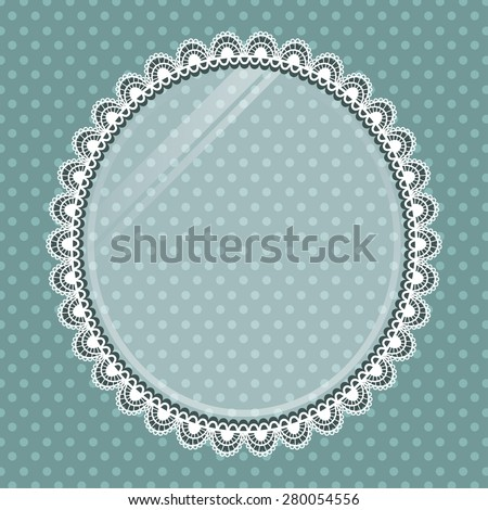 Lace vector oval frame with glass on the background polka dots - stock vector