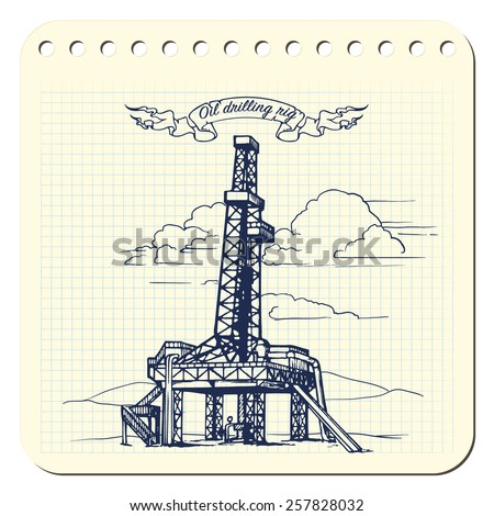 land oil drilling complex also called oil rig. EPS8 vector illustrations in a sketchy style imitating scribbling in the notebook or diary. - stock vector